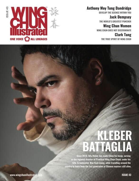 Sifu Kleber Battaglia featured on Issue 43 of Wing Chun Illustrated Magazine
