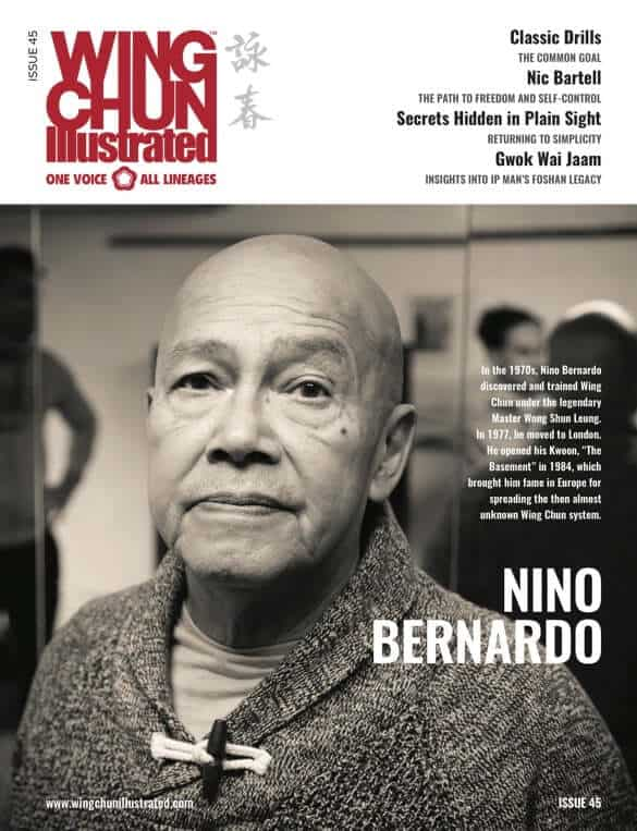 Issue 45 of Wing Chun Illustrated featuring Sifu Nino Bernardo