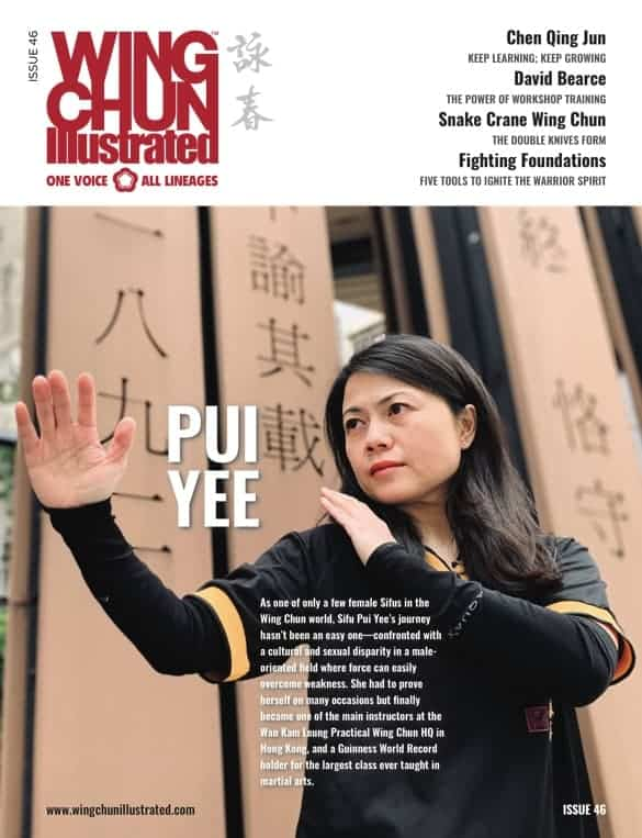 Issue 46 of Wing Chun Illustrated featuring Sifu Pui Yee