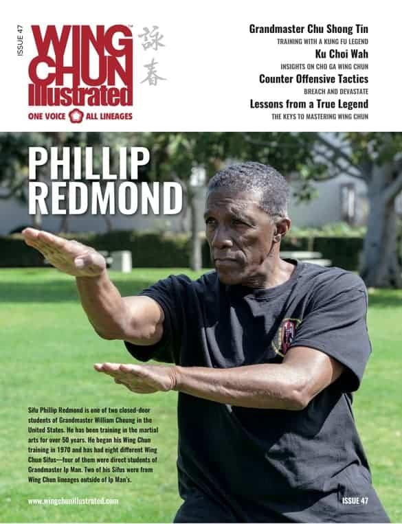 Issue 47 of Wing Chun Illustrated featuring Sifu Phillip Redmond