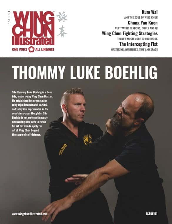 Issue 51 of Wing Chun Illustrated featuring Sifu Thommy Luke Boehlig