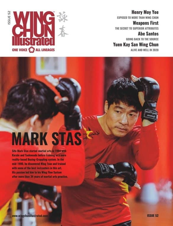 Issue 52 of Wing Chun Illustrated featuring Sifu Mark Stas