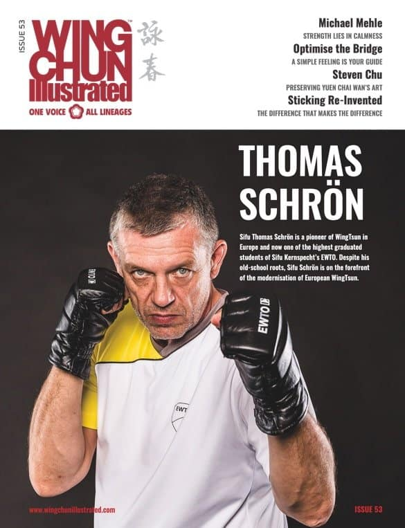 Issue 53 of Wing Chun Illustrated featuring Sifu Thomas Schrön