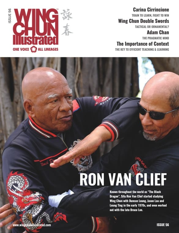 Issue 56 of Wing Chun Illustrated featuring Sifu Ron Van Clief