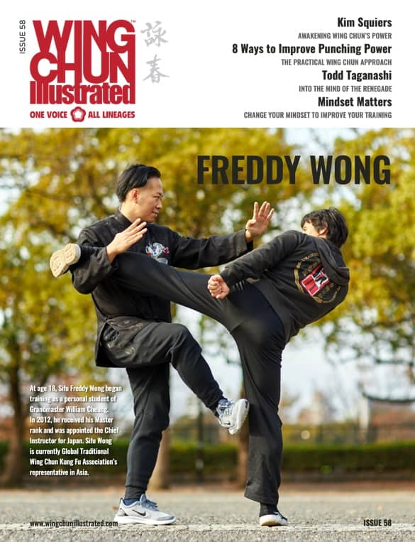 Wing Chun Illustrated Issue 58 featuring Sifu Freddy Wong