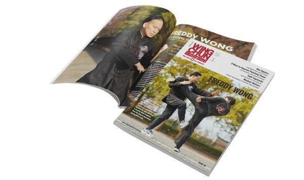 Issue 58 of Wing Chun Illustrated featuring Sifu Freddy Wong