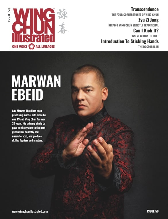 Issue 59 of Wing Chun Illustrated featuring Sifu Marwan Ebeid
