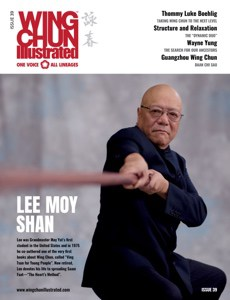Wing Chun Illustrated Issue 39 featuring Sifu Lee Moy Shan