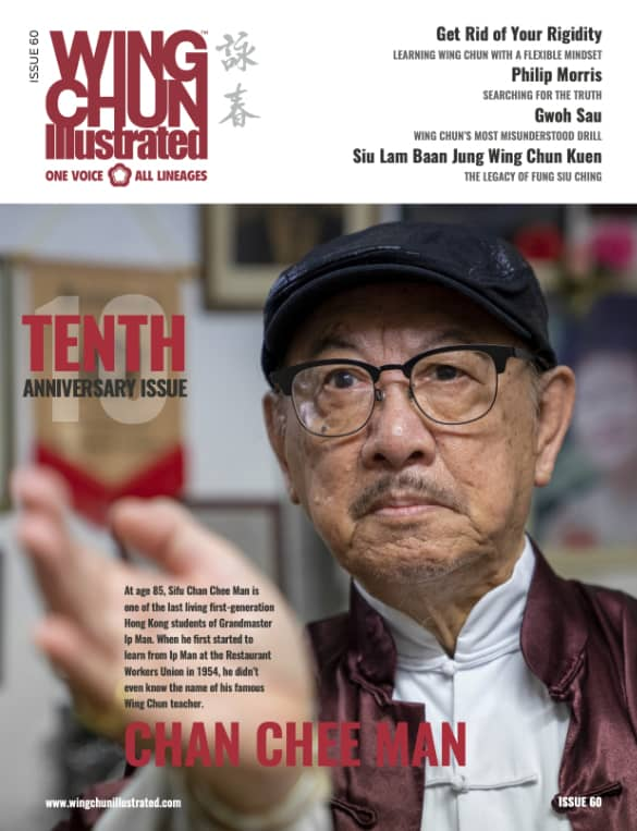 Wing Chun Illustrated Issue 60 features Sifu Chan Chee Man.