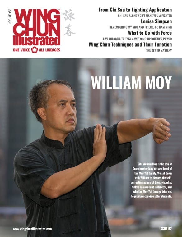 Wing Chun Illustrated Issue 62 featuring Sifu William Moy