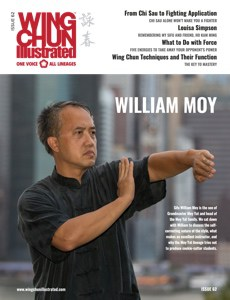 Print Edition of Issue 62 featuring Sifu William Moy